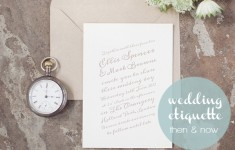 Wedding Etiquette | then & now